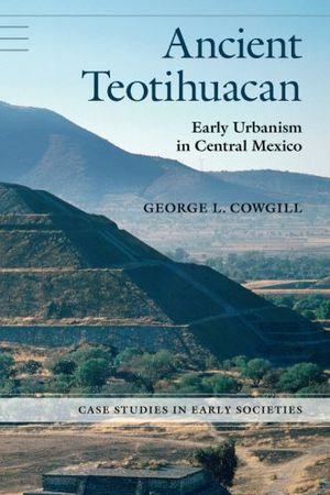 Preview thumbnail for video 'Ancient Teotihuacán: Early Urbanism in Central Mexico