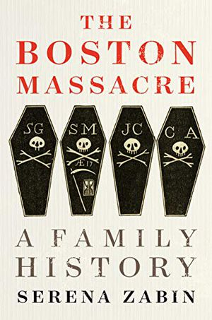 Preview thumbnail for 'The Boston Massacre: A Family History
