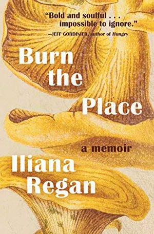 Preview thumbnail for 'Burn the Place: A Memoir
