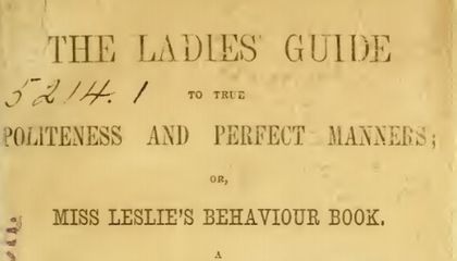 Miss Leslie's 1864 Advice to Ladies: Never Say Slump, Stoop Or Mayhap