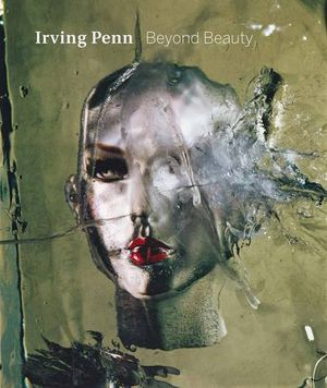Preview thumbnail for video 'Irving Penn: Beyond Beauty