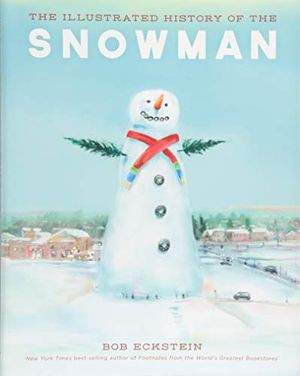 Preview thumbnail for 'The Illustrated History of the Snowman