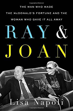 Preview thumbnail for video 'Ray & Joan: The Man Who Made the McDonald's Fortune and the Woman Who Gave It All Away