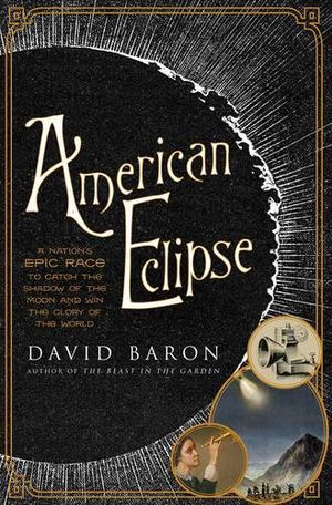 Preview thumbnail for video 'American Eclipse: A Nation's Epic Race to Catch the Shadow of the Moon and Win the Glory of the World