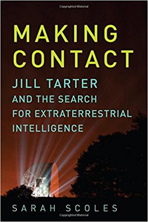 Preview thumbnail for video 'Making Contact: Jill Tarter and the Search for Extraterrestrial Intelligence