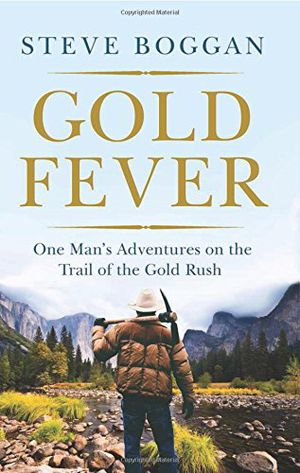 Preview thumbnail for video 'GOLD FEVER: One Man's Adventures on the Trail of the Gold Rush