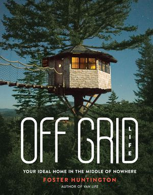 Preview thumbnail for 'Off Grid Life: Your Ideal Home in the Middle of Nowhere