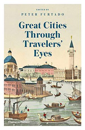 Preview thumbnail for 'Great Cities Through Travelers' Eyes