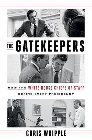 Preview thumbnail for video 'The Gatekeepers: How the White House Chiefs of Staff Define Every Presidency