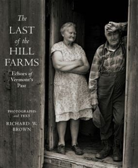 Preview thumbnail for video 'The Last of the Hill Farms: Echoes of Vermont's Past