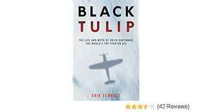 Preview thumbnail for video 'Black Tulip: The Life and Myth of Erich Hartmann, the World's Top Fighter Ace
