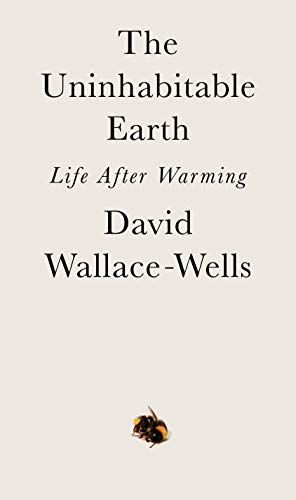 Preview thumbnail for 'The Uninhabitable Earth: Life After Warming