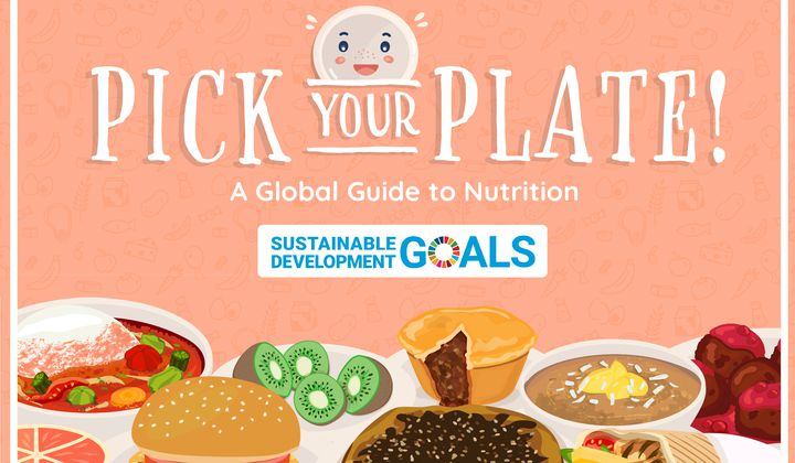 Image from Pick Your Plate! A Global Guide to Nutrition