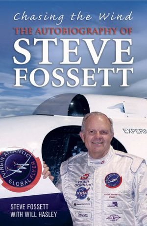 Preview thumbnail for video 'Chasing the Wind: The Autobiography of Steve Fossett