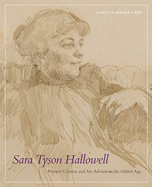 Sara Tyson Hallowell: Pioneer Curator and Art Advisor in the Gilded Age photo