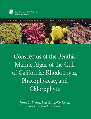 Conspectus of the Benthic Marine Algae of the Gulf of California: Rhodophyta, Phaeophyceae, and Chlorophyta photo