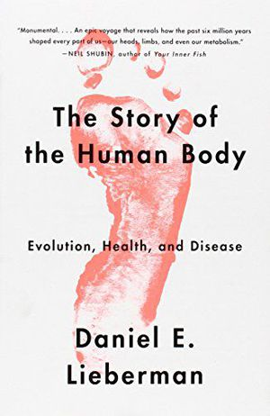 Preview thumbnail for video 'The Story of the Human Body: Evolution, Health, and Disease