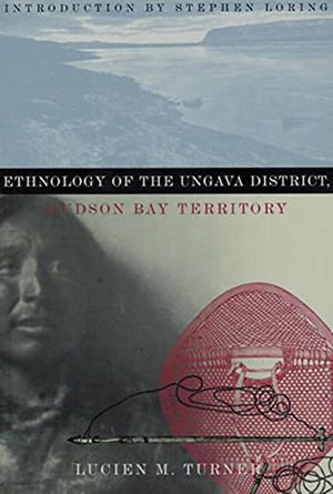 Ethnology of the Ungava District, Hudson Bay Territory (Classics of Smithsonian Anthropology) photo