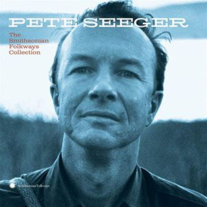 Preview thumbnail for 'Pete Seeger: The Smithsonian Folkways Collection