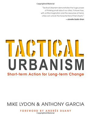 Preview thumbnail for video 'Tactical Urbanism: Short-term Action for Long-term Change