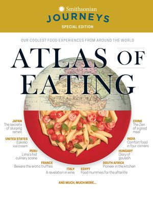Preview thumbnail for video 'This article is a selection from our Smithsonian Journeys Travel Quarterly Atlas of Eating Issue