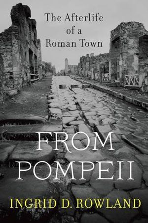Preview thumbnail for 'From Pompeii: The Afterlife of a Roman Town