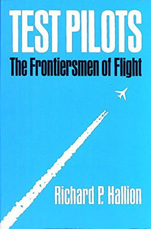 Test Pilots: The Frontiersmen of Flight photo