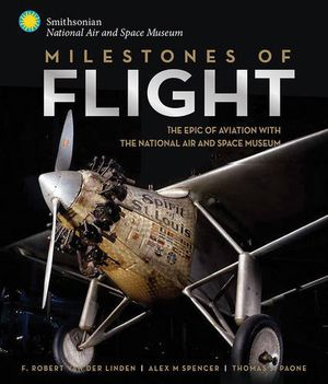 Preview thumbnail for video 'Milestones of Flight: The Epic of Aviation with the National Air and Space Museum