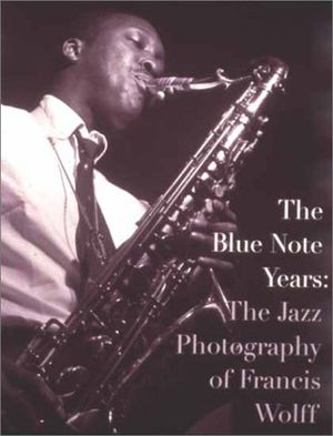 Preview thumbnail for video 'The Blue Note Years: The Jazz Photography of Francis Wolff