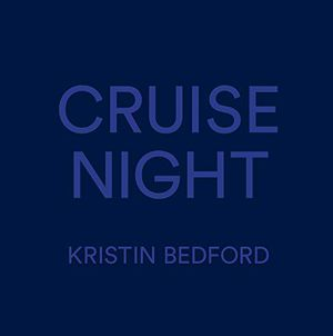 Preview thumbnail for 'Kristin Bedford: Cruise Night