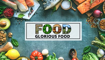 Food, Glorious Food