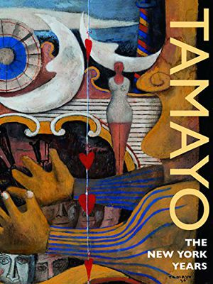 Preview thumbnail for 'Tamayo: The New York Years