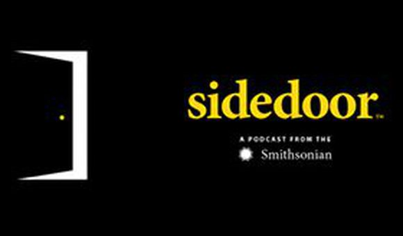 Sidedoor: A Podcast from the Smithsonian