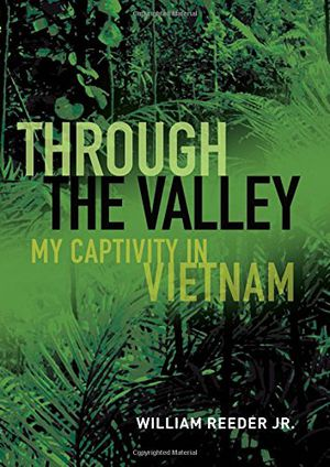 Preview thumbnail for video 'Through the Valley: My Captivity in Vietnam