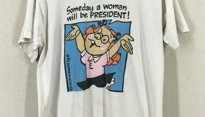 "Walmart Once Pulled a Shirt That Said ""Someday a Woman Will Be President"" From Its Shelves"