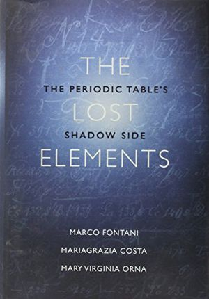 Preview thumbnail for video 'The Lost Elements: The Periodic Table's Shadow Side