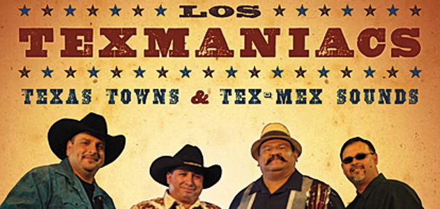 Los Texmaniacs: Texas Towns and Tex-Mex Sounds