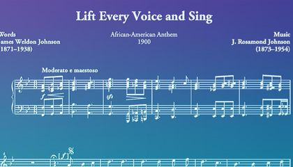 Why the Black National Anthem Is Lifting Every Voice to Sing