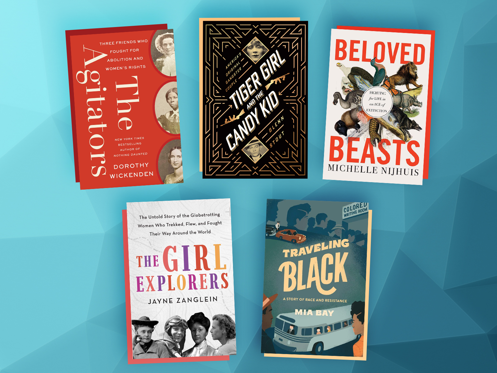 America's Original Gangster Couple, Trailblazing Women Explorers and Other New Books to Read