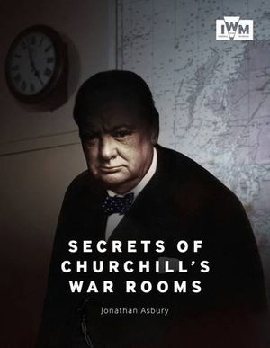 Go Behind the Glass of Churchill's Underground War Rooms
