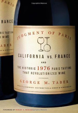 Preview thumbnail for video 'Judgment of Paris: California vs. France & the Historic 1976 Paris Tasting That Revolutionized Wine