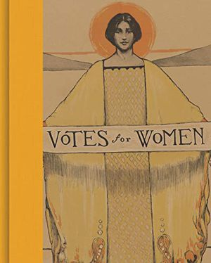 Preview thumbnail for 'Votes for Women: A Portrait of Persistence