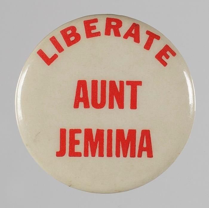 """Liberate Aunt Jemima"" button, circa 1972"