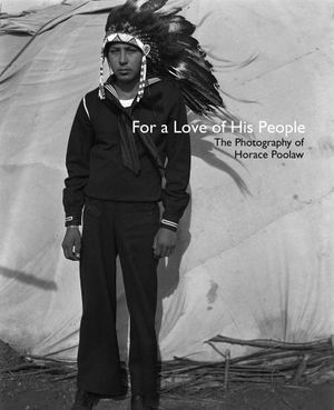 Preview thumbnail for video 'For a Love of His People: The Photography of Horace Poolaw (The Henry Roe Cloud Series on American Indians and Modernity)