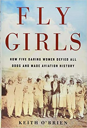 Preview thumbnail for video 'Fly Girls: How Five Daring Women Defied All Odds and Made Aviation History