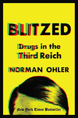 Preview thumbnail for 'Blitzed: Drugs in the Third Reich