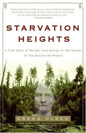 Preview thumbnail for video 'Starvation Heights: A True Story of Murder and Malice in the Woods of the Pacific Northwest