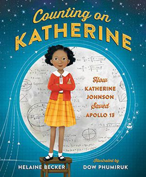 Preview thumbnail for 'Counting on Katherine: How Katherine Johnson Saved Apollo 13