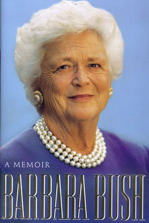 Preview thumbnail for 'Barbara Bush: A Memoir