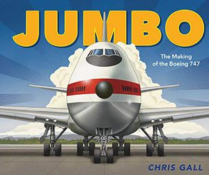 Preview thumbnail for 'Jumbo: The Making of the Boeing 747